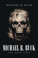 Michael R  Buck   The Dead Poet