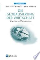 OECD Insights Die Globalisierung der Wirtschaft Ursprünge und Auswirkungen