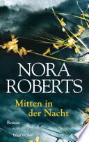 Mitten in der Nacht  : Roman