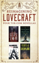 Reimagining Lovecraft: Four Tor.com Novellas
