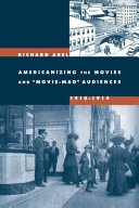 Americanizing the Movies and Movie-Mad Audiences, 1910-1914 Pdf/ePub eBook