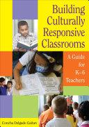 Building Culturally Responsive Classrooms Pdf/ePub eBook