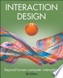 """Interaction Design: Beyond Human-Computer Interaction"" by Helen Sharp, Jennifer Preece, Yvonne Rogers"