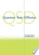 Quantum State Diffusion