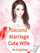 Second Marriage Cute Wife