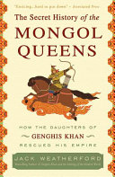 The Secret History of the Mongol Queens Book