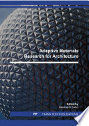 Adaptive Materials Research for Architecture Book