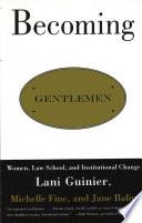 Becoming Gentlemen