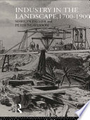 Industry in the Landscape  1700 1900