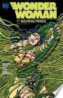 Wonder Woman By George Perez Vol  1