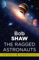 The Ragged Astronauts