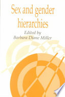 """Sex and Gender Hierarchies"" by Barbara Diane Miller, Society for Psychological Anthropology, Daniel Fessler, Naomi Quinn"