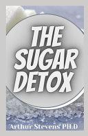 The Sugar Detox Book