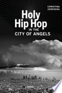 Holy Hip Hop in the City of Angels Book