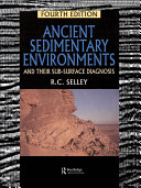 Ancient Sedimentary Environments and Their Sub-surface Diagnosis