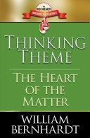 Thinking Theme: The Heart of the Matter [Pdf/ePub] eBook