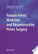 Female Pelvic Medicine and Reconstructive Pelvic Surgery