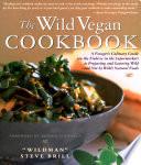 The Wild Vegan Cookbook