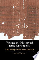 Writing The History Of Early Christianity