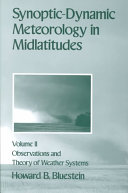 Synoptic-dynamic Meteorology in Midlatitudes: Observations and theory of weather systems