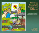 Assessing household poverty and wellbeing  a manual with examples from Kutai Barat  Indonesia