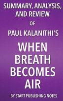 Summary  Analysis  and Review of Paul Kalanithi s When Breath Becomes Air Book PDF