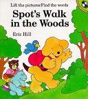 Spot s Walk in the Woods