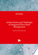Achievements and Challenges of Integrated River Basin Management