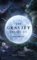 The Gravity Inside Us