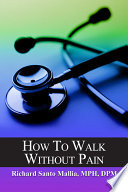 How to Walk Without Pain