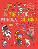 My First Big Book of Bilingual Coloring Book
