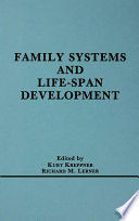 Family Systems and Life span Development
