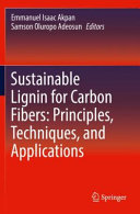 Sustainable Lignin For Carbon Fibers Book PDF