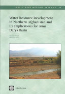 Water Resource Development in Northern Afganistan and Its Implications for Amu Darya Basin