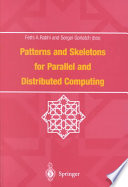 Patterns and Skeletons for Parallel and Distributed Computing Book
