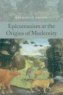 Epicureanism at the Origins of Modernity