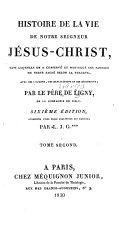 Histoire de la vie de Notre Seigneur Jésus-Christ