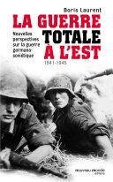 Pdf La guerre totale à l'Est 1941-1945 Telecharger