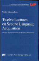 Twelve Lectures on Second Language Acquisition