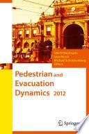 Pedestrian and Evacuation Dynamics 2012 Book