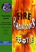 Navigator Fiction Year 5: Fire, Phantoms and Footie