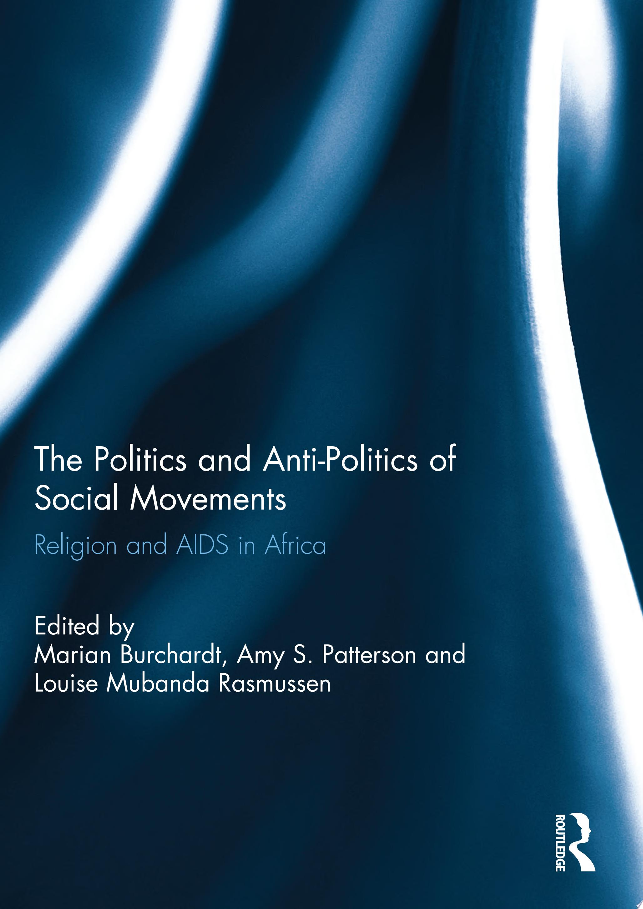 The Politics and Anti Politics of Social Movements