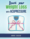 Boost Your Weight Loss with Acupressure