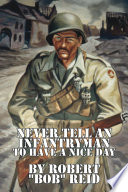 Never Tell an Infantryman to Have a Nice Day Book