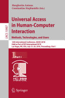 Universal Access in Human Computer Interaction  Methods  Technologies  and Users