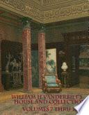William H Vanderbilt s House and Collection Volume 7 thru 10