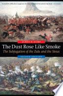 The Dust Rose Like Smoke