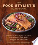 The Food Stylist s Handbook Book PDF