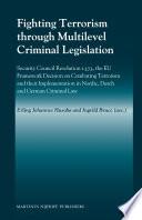 Fighting Terrorism Through Multilevel Criminal Legislation