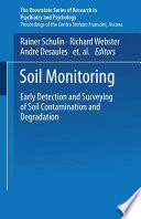 Soil Monitoring  : Early Detection and Surveying of Soil Contamination and Degradation